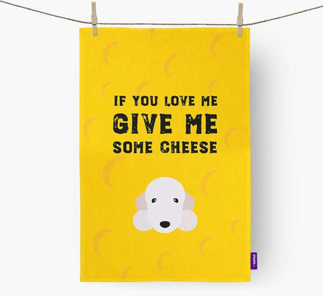 'Give Me Some Cheese' Tea Towel with Bedlington Terrier Icon