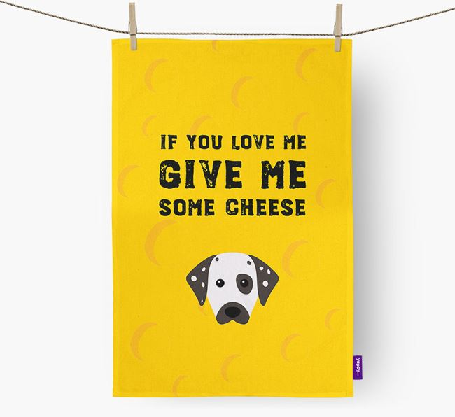 'Give Me Some Cheese' Tea Towel with Dalmatian Icon