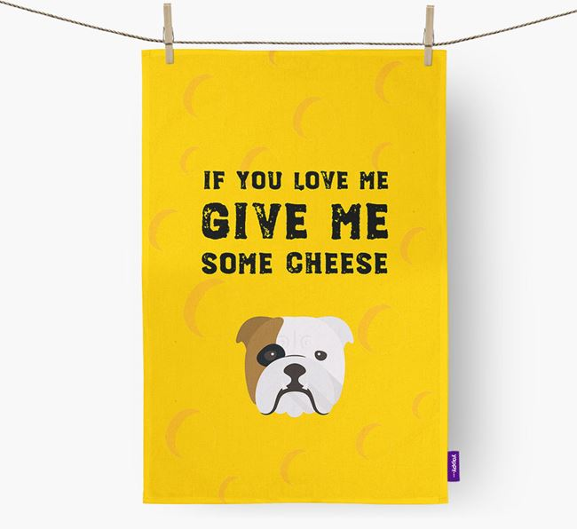 'Give Me Some Cheese' Dish Towel with English Bulldog Icon