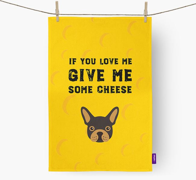 'Give Me Some Cheese' Dish Towel with French Bulldog Icon