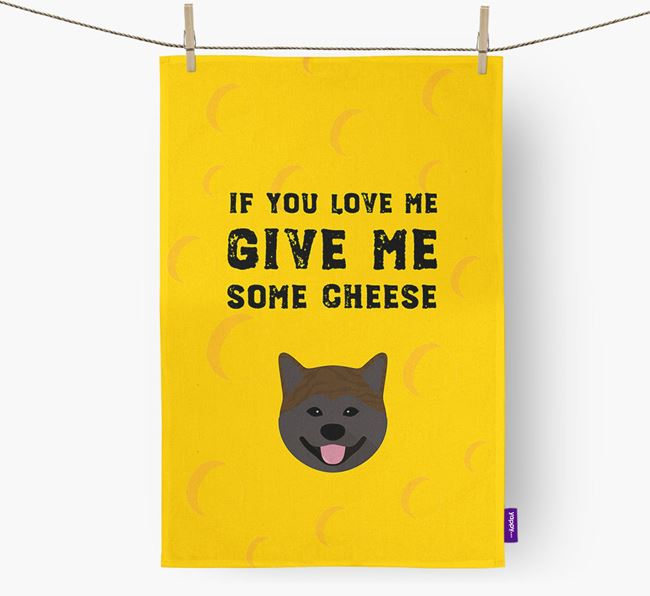 'Give Me Some Cheese' Tea Towel with Japanese Akita Icon