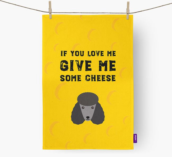 'Give Me Some Cheese' Tea Towel with Poodle Icon
