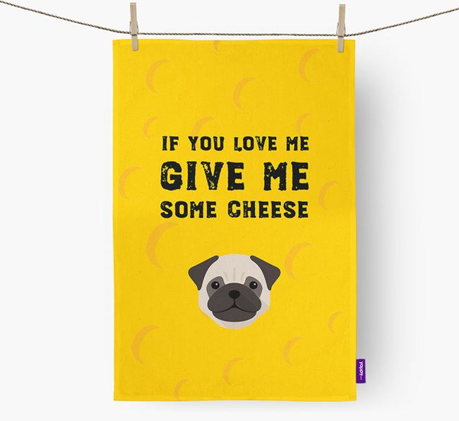 'Give Me Some Cheese' Dish Towel with Pug Icon