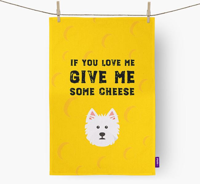 'Give Me Some Cheese' Dish Towel with West Highland White Terrier Icon